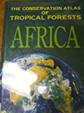 img - for The Conservation Atlas of Tropical Forests: Africa by Caroline S. Harcourt (1992-07-03) book / textbook / text book