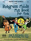 Bluegrass Fiddle Fun Book for Viola: Easy & Intermediate Solos for the Advancing Viola Player
