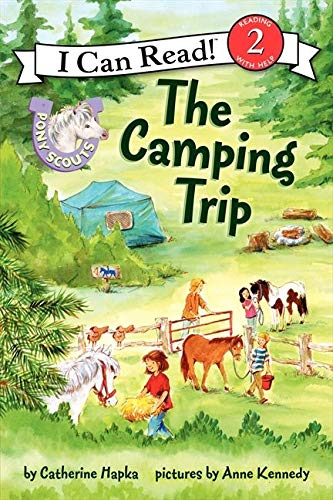 Pony Scouts: The Camping Trip (I Can Read Level 2) Paperback – Illustrated, March 4, 2014