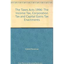 Taxes Acts  (7 Volume Set: Income, Corporation & Capital Gains Tax 1996