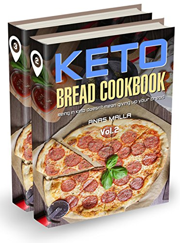 Ketogenic Bread: 2 manuscripts: 50 Low Carb Cookbook Recipes for Keto, Gluten Free Easy Recipes for Ketogenic & Paleo Diets: Bread, Muffin, Waffle, Breadsticks, ... Loss, Delicious & Easy for Beginners) by Anas Malla