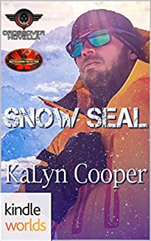 Brotherhood Protectors: Snow SEAL (Kindle Worlds Novella) (Guardian Elite Book 4) by [Cooper, KaLyn]