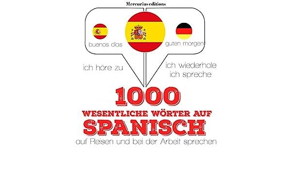 Amazoncom 1000 Wichtige Wörter Auf Spanisch Für Die Reise