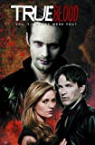 True Blood Volume 4: Where Were You? (True Blood (IDW))