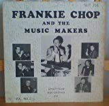 Frankie Chop and the Music Makers