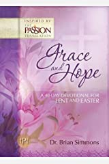 Grace and Hope: A 40-Day Devotional for Lent and Easter (The Passion Translation) Hardcover