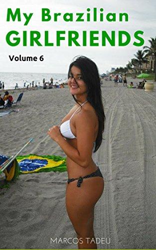 593a40fe4 My Brazilian Sexy Girlfriends  Bikinis (Brazilian Girlfriends Book 6) by   Tadeu