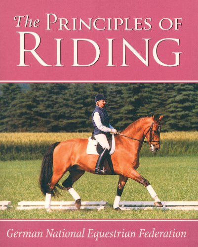 Principles of Riding (German National Equestrian Federation's Complete Riding and) (German National Equestrian Federation's Complete Riding and) (German ... Equestrian Federation's Complete Riding and by Kenilworth Press