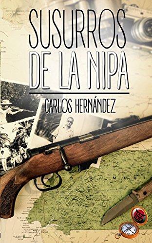 Susurros de la Nipa (Spanish Edition) by [Hernández Arranz, Carlos, Dokusou