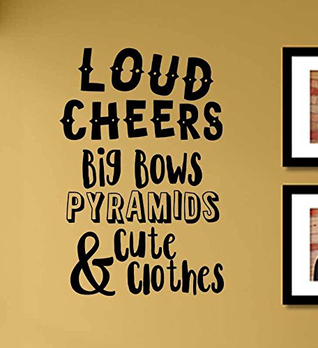 Loud cheers big bows pyramids and cute clothes Cheerleading Vinyl Wall Art Decal Sticker