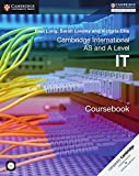 Cambridge International AS and A Level IT Coursebook with CD-ROM (Cambridge International Examinations)