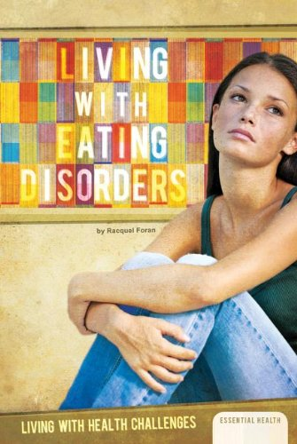 Download Living With Eating Disorders (Living With Health Challenges) ebook