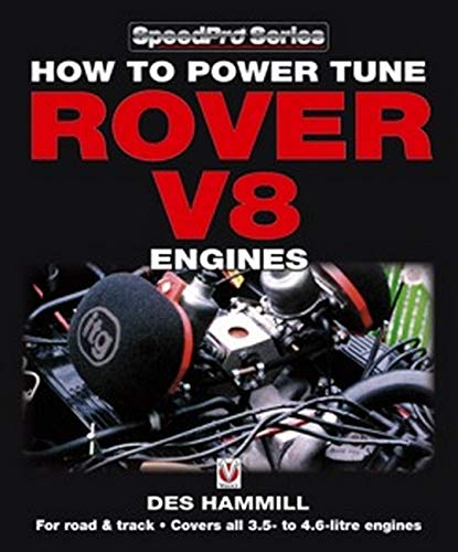 How To Power Tune Rover V8 Engines For Road And Track  Speedpro