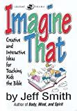 Imagine That, Jeff Smith, 0834171155
