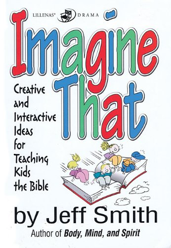 imagine-that-creative-and-interactive-ideas-for-teaching-kids-the-bible