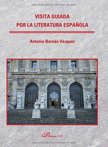 Visita guiada por la literatura española.: Amazon.es: Barnés ...