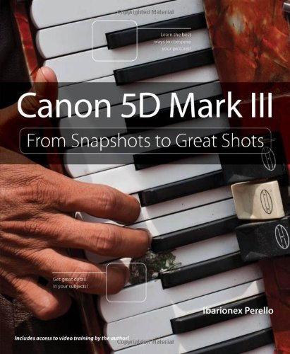 [PDF] Canon 5D Mark III: From Snapshots to Great Shots Free Download | Publisher : Peachpit Press | Category : Computers & Internet | ISBN 10 : 0321856856 | ISBN 13 : 9780321856852