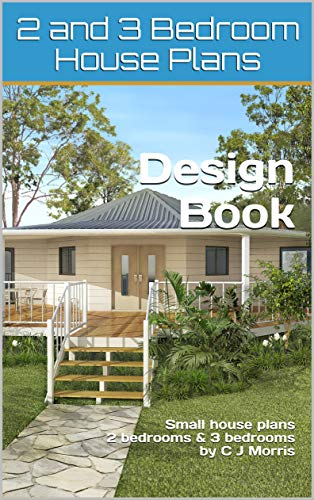 Amazon Com 2 And 3 Bedroom House Plan Design Book Small House