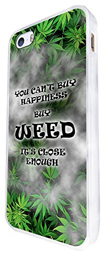 423 - You Can'T Buy Happiness Buy Weed Is Close Design iphone SE - 2016 Coque Fashion Trend Case Coque Protection Cover plastique et métal - Blanc