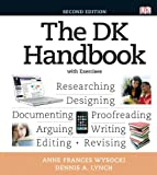 DK Handbook with Exercises, the, with NEW MyCompLab Student Access Code Card, Wysocki, Anne Frances and Lynch, Dennis A., 0321846206