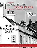 img - for The Second Magpie Cafe Cook Book: More from the Magpie Cafe by Ian Robson (2009-04-21) book / textbook / text book