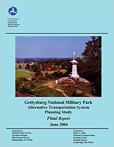 Gettysburg National Military Park Alternative Transportation System Planning Study