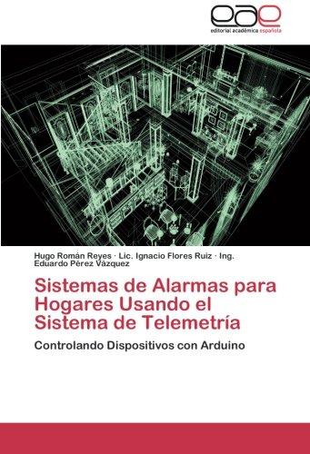 Sistemas de Alarmas para Hogares Usando el Sistema de ...