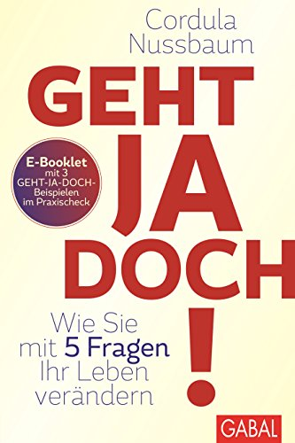 Praxis-Check Geht ja doch!: E-Booklet mit 3 Geht-ja-doch-Beispielen (Dein Leben) (German Edition)
