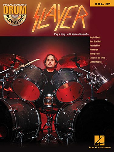 Slayer: Drum Play-Along Volume 37 (Drum Along Play Songbook)