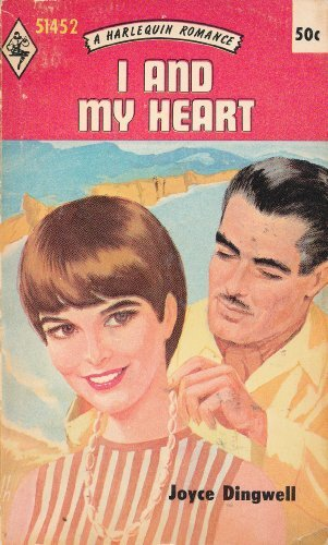 I and My Heart (Harlequin Romance, No. 1452)