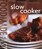 Food Made Fast: Slow Cooker (Williams-Sonoma)