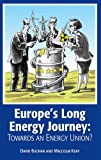 Europe's Long Energy Journey: Towards an Energy Union?