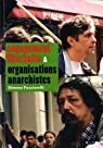 Engagement libertaire & organisations anarchistes par Pucciarelli