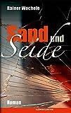 Sand und Seide - Roman