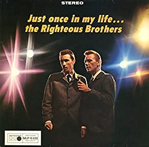 The Righteous Brothers Just Once In My Life Amazon