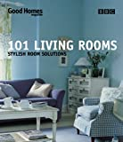 101 Living Rooms, Julie Savill and Good Homes Magazine Staff, 0563534389