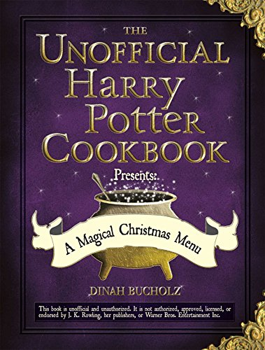 The Unofficial Harry Potter Cookbook Presents: A Magical Christmas Menu (Unofficial Cookbook) for $<!---->