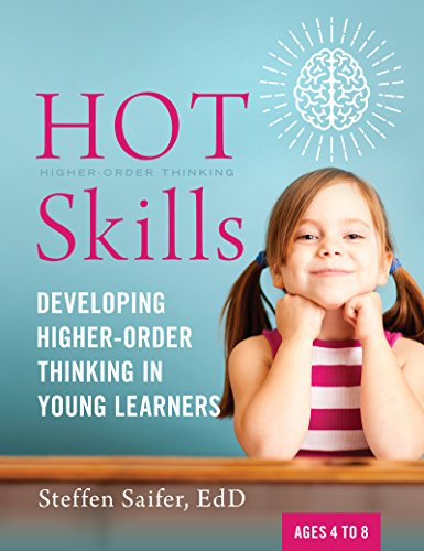 HOT Skills: Developing Higher-Order Thinking in Young Learners