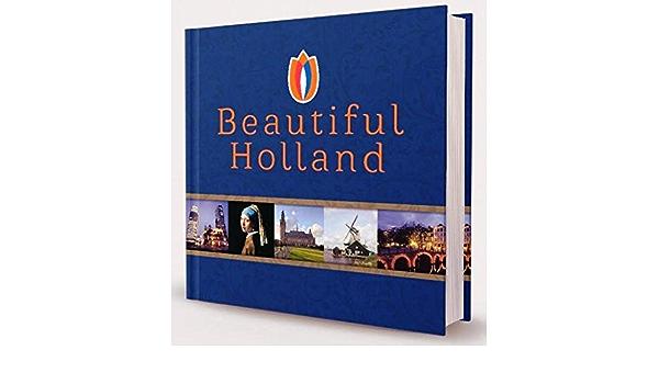 Beautiful Holland: Amazon.es: Lakwijk, Gerard, Lakwijk ...