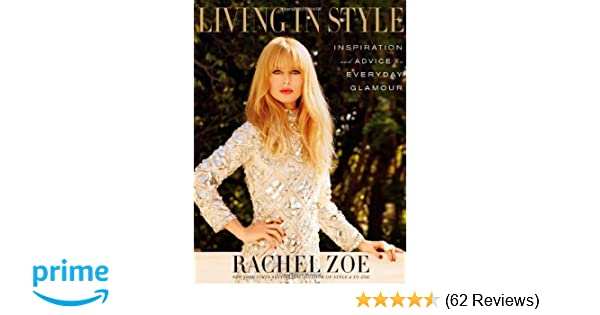 Living In Style: Advice and Inspiration for Everyday Glamour