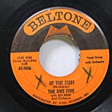 the jive five 45 RPM my true story / when I was single