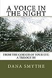 A Voice in the Night, Dana Smythe, 1490395121