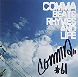 Beats Rhymes & Life by Comma (2011-01-01)