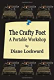 The Crafty Poet, Diane Lockward, 193613862X