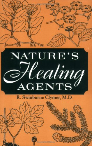 Nature's Healing Agents: The Medicines of Nature (Or the Natura System)