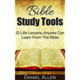 Bible Study Tools: 21 Life Lessons Anyone Can Learn From The Bible (Life Lessons, Bible Verses, Know Your Bible, Inspirational Bible Verses, Bible Commentary, Bible Study)