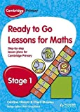 img - for Ready to Go Lessons for Mathematics, Stage 1: A Lesson Plan for Teachers (Cambridge Primary) book / textbook / text book