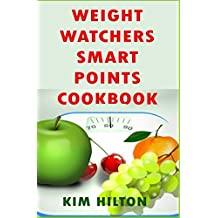 Weight Watchers Smart Points Cookbook: Mouthwatering Slow Cooker Recipes for Fast Weight Loss & Healthy Living