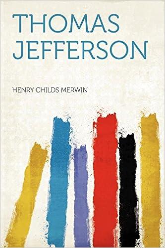 Thomas Jefferson Henry Childs Merwin 9781290710787 Amazon Books
