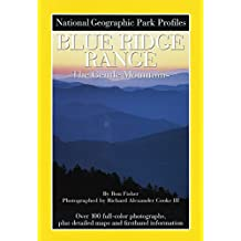 National Geographic Park Profiles: Blue Ridge Range: The Gentle Mountains